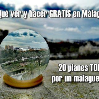 Qué ver y hacer GRATIS en Málaga: ¡20 planes Top!