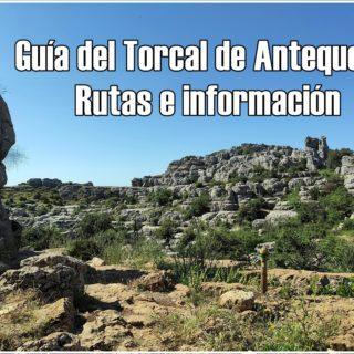 Guía del Torcal de Antequera: rutas e información